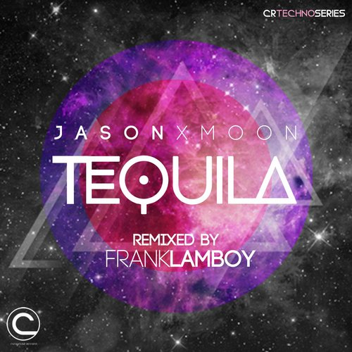 Jason Xmoon - Tequila [BLV1967524]