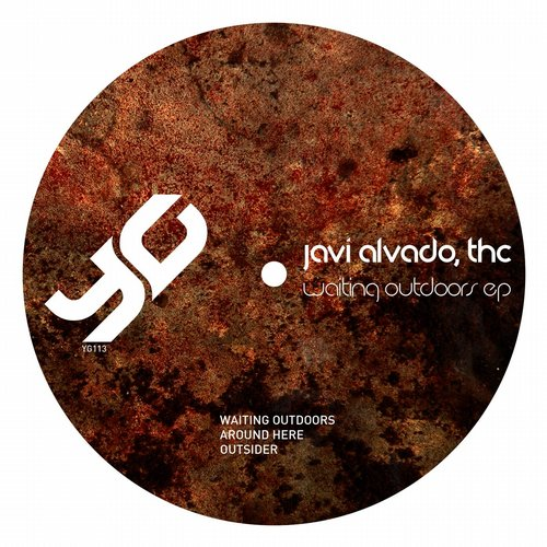 Javi Alvado, THC – Waiting Outdoors EP [YG113]