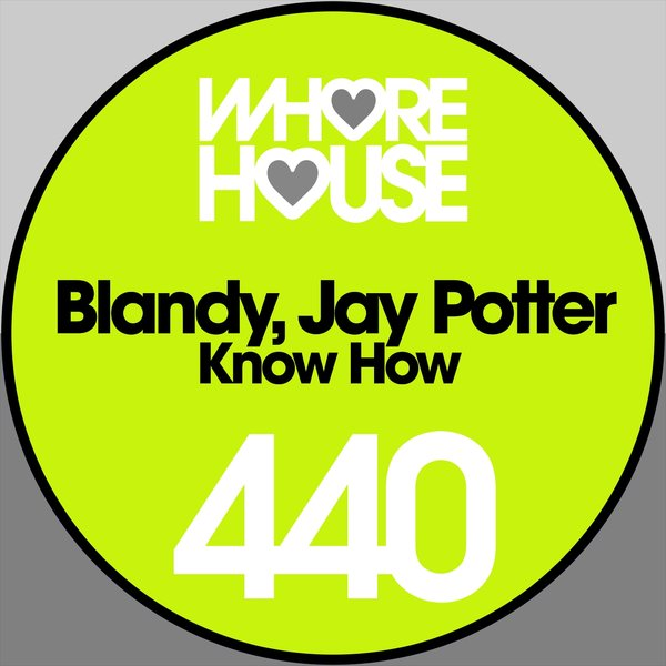 Jay Potter, Blandy - Know How [HW440]