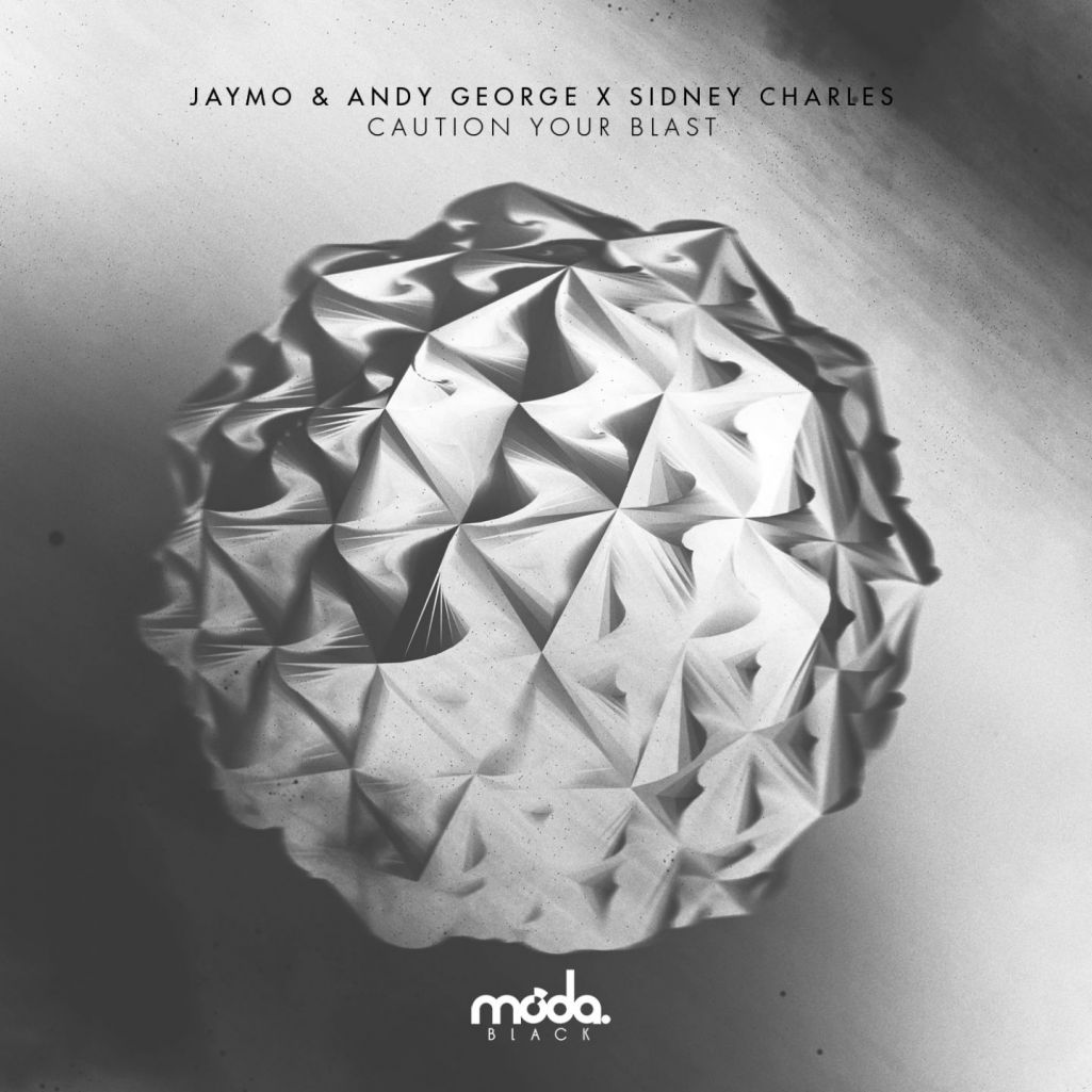 Jaymo & Andy George x Sidney Charles - Caution Your Blast (Remixes) [MB044]