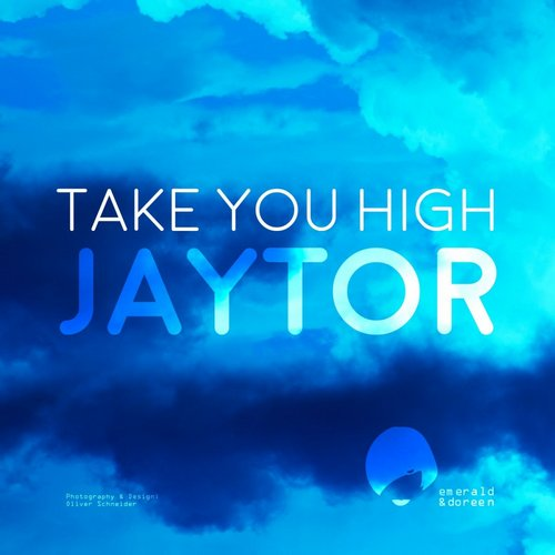 Jaytor - Take You High [EDR 108]