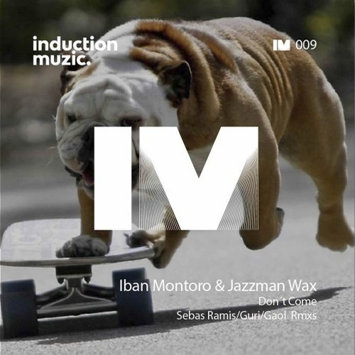 Jazzman Wax, Iban Montoro - Don't Come [IM009]