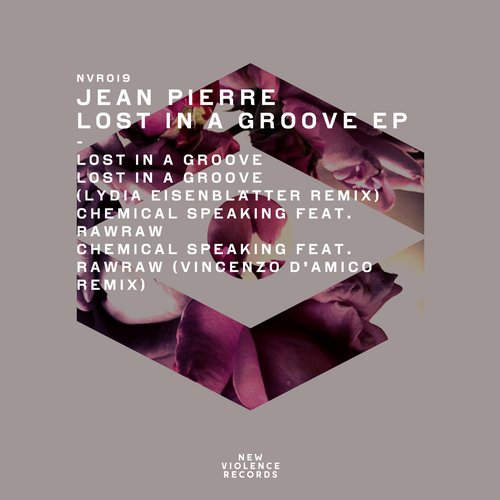 Jean Pierre – Lost In A Groove EP [NVR019]