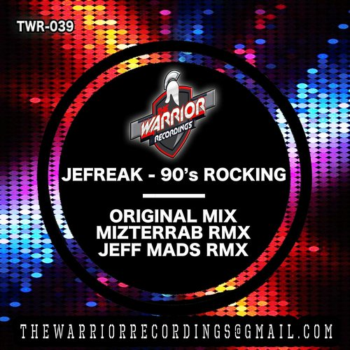 Jefreak - 90's Rocking [TWR 039]