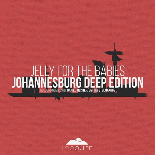 Jelly For The Babies – Johannesburg Deep Edition [PURR166]