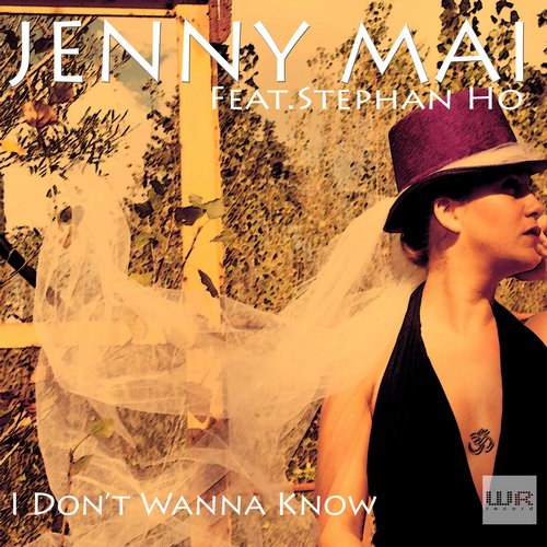 Jenny Mai, Stephan Ho - I Don't Wanna Know [10097812]