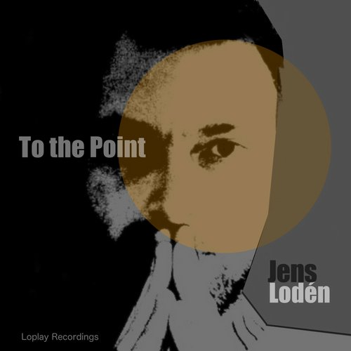 Jens Loden - To The Point [LPR 002]