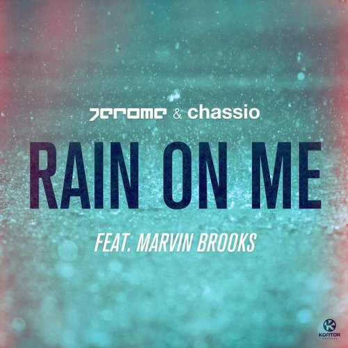 Jerome - Rain On Me