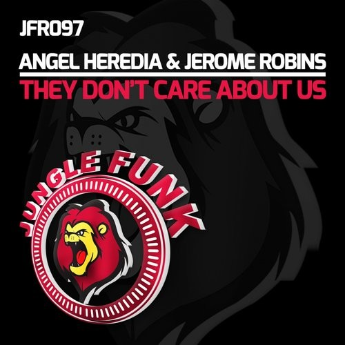 Jerome Robins, Angel Heredia - They Don't Care About Us [JFR097]