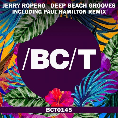 Jerry Ropero - Deep Beach Grooves [BCT0145]