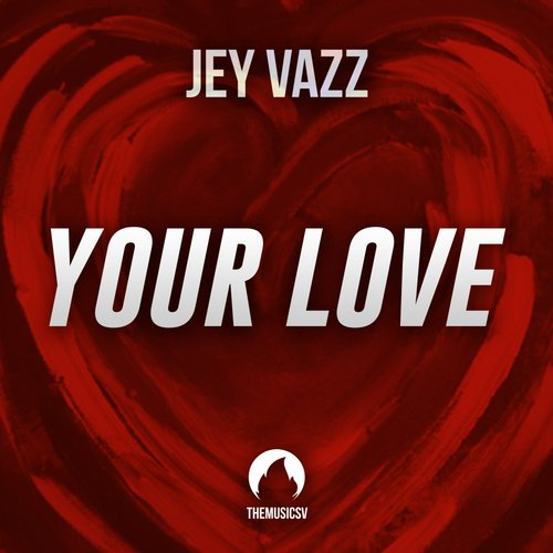 Jey Vazz - Your Love [TMR 033]