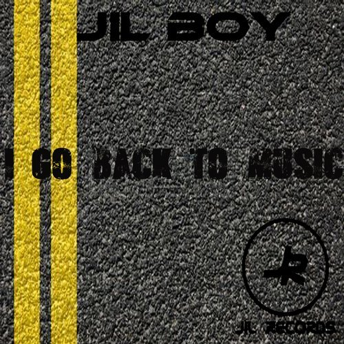 Jil Boy - I Go Back To Music [JRM29]