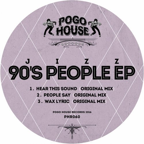 Jizz – 90′s People EP [PHR060]