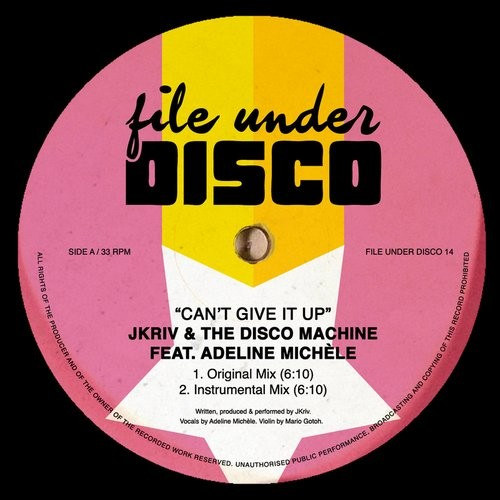 Jkriv, The Disco Machine - Can't Give It Up [FILEUNDERDISCO 14]