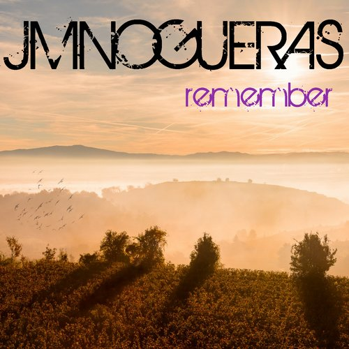 Jmnogueras - Remember [GIS 256]