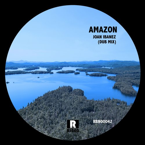 Joan Ibanez - Amazon (Dub Mix) [RBN00042]