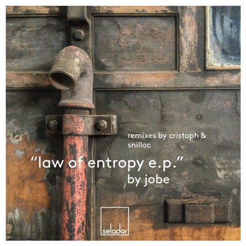 Jobe - Law Of Entropy EP [SEL034]