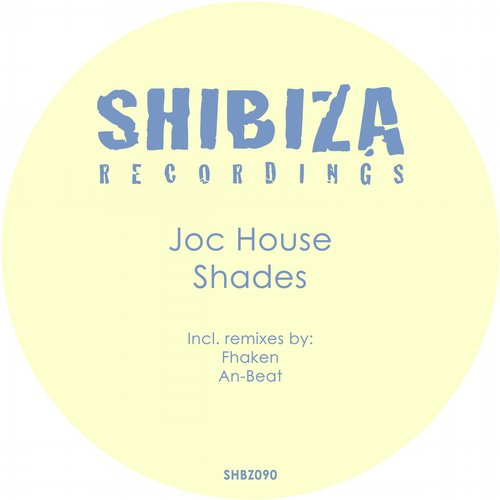 Joc House - Shades [SHBZ 090]