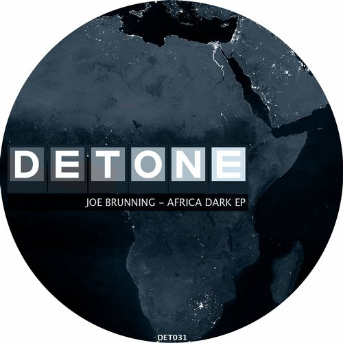 Joe Brunning - Africa Dark [DET031]