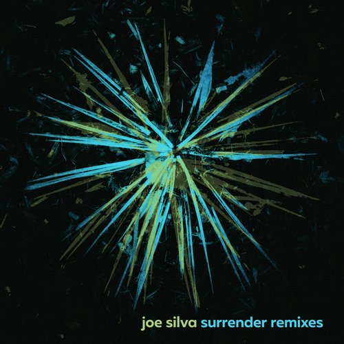 Joe Silva - Surrender Remixes