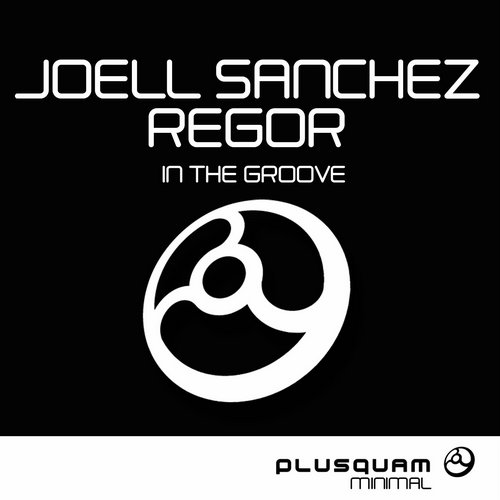 Joell Sanchez, Regor - In The Groove [PQM011]