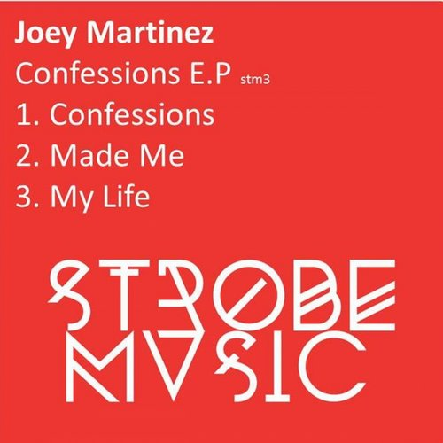 Joey Martinez - Confessions EP [STM3]