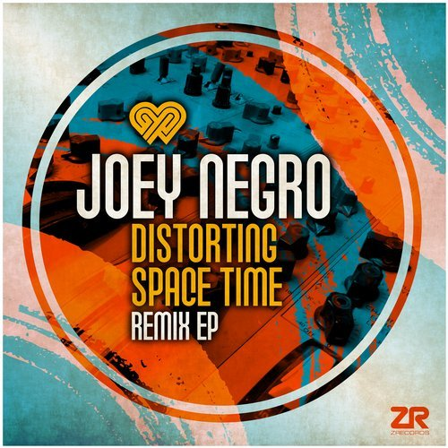 Joey Negro – Distorting Space Time – Remix EP [ZEDD12264]