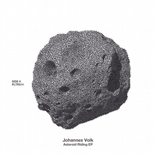 Johannes Volk – Asteroid Riding [PLTR014]