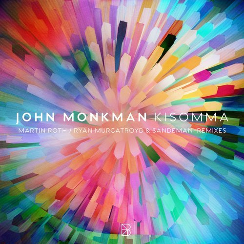 John Monkman – KISOMMA – Remixes [BYM002]