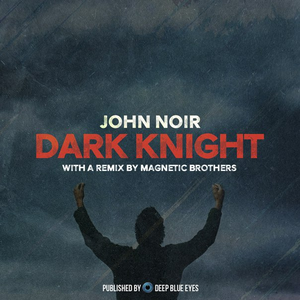 John Noir - Dark Knight