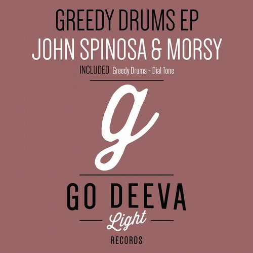 John Spinosa, Morsy – Greedy Drums Ep [GDL1806]