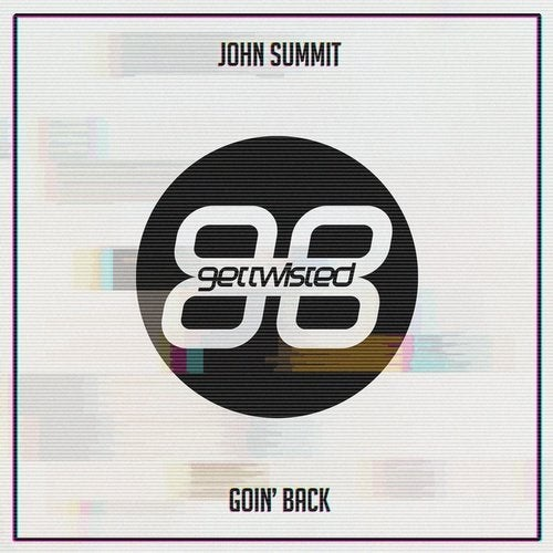 John Summit - Goin' Back [GTR129]