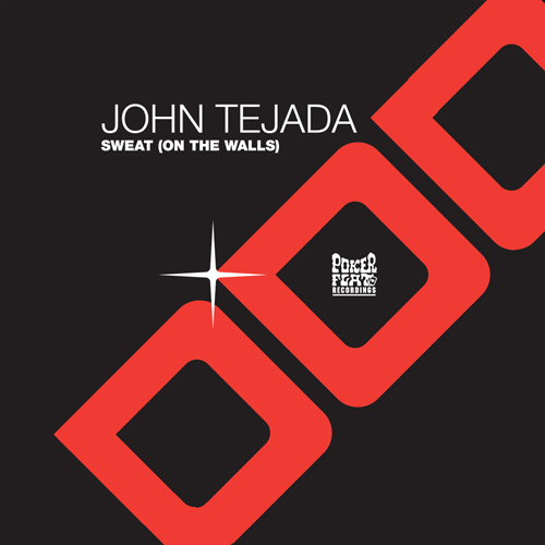 John Tejada – Sweat (On The Walls) [PFR52]