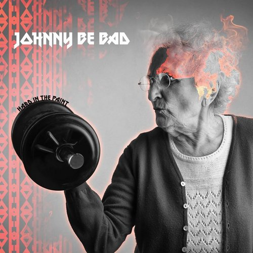 Johnny Be Bad - Hard In The Paint - Single [ED1433290364]