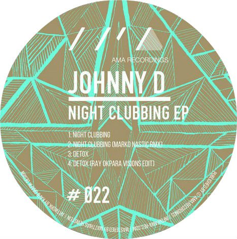 Johnny D. - Night Clubbing EP [AMA022]