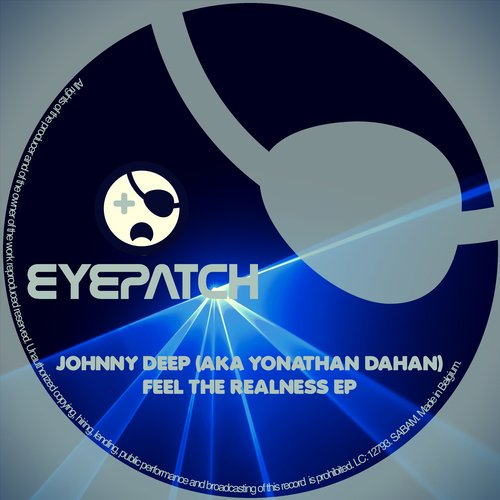 Johnny Deep (aka Yonathan Dahan) - Feel the Realness EP [EP2016128]