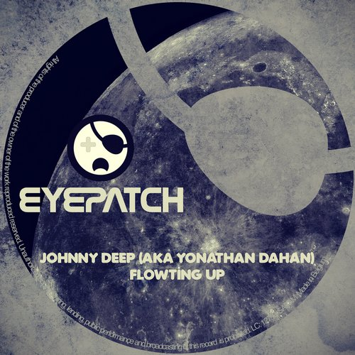 Johnny Deep (aka Yonathan Dahan) - Flowting Up [EP2015123]