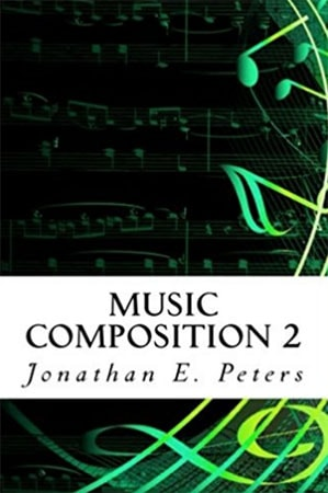 Jonathan E. Peters Music Composition 2 EPUB