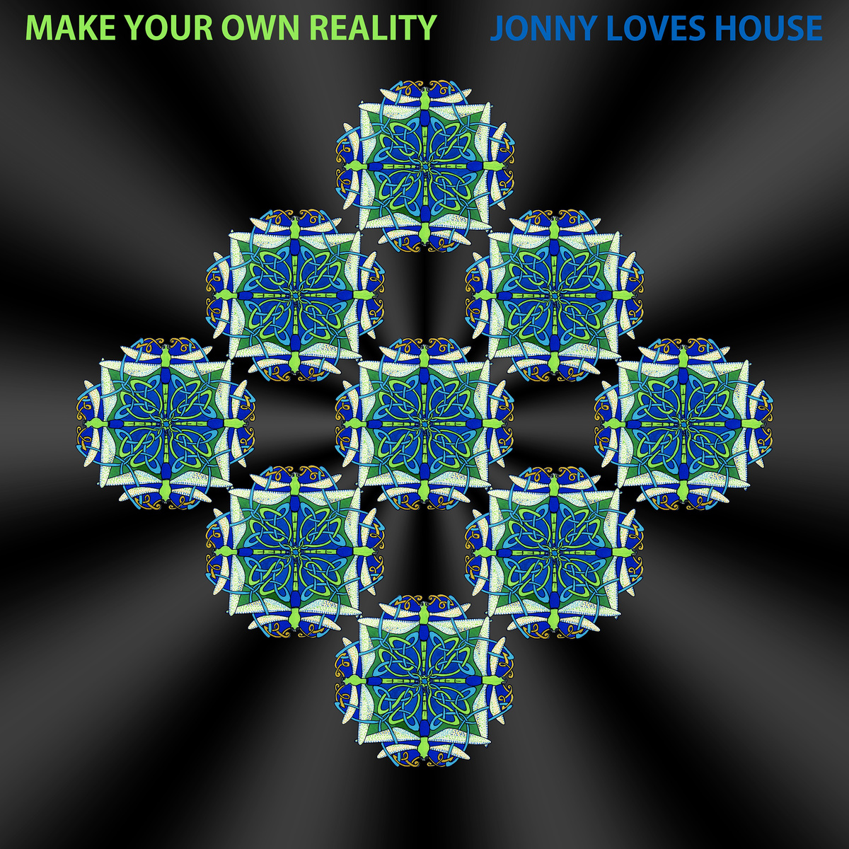 Jonny Loves House Make Your Own Reality Jlh 020