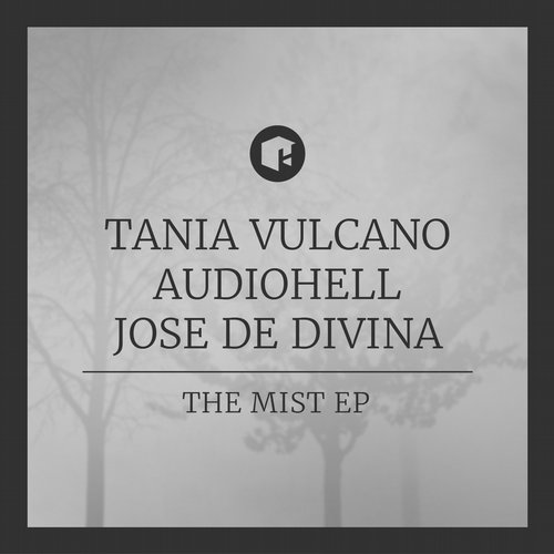 Jose De Divina, Tania Vulcano, AudioHell - The Mist EP [HIGHGRADE177D]