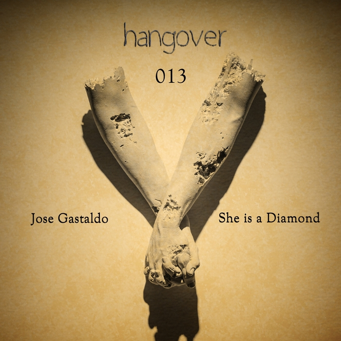 Jose Gastaldo - She Is A Diamond [HNGVR 013]