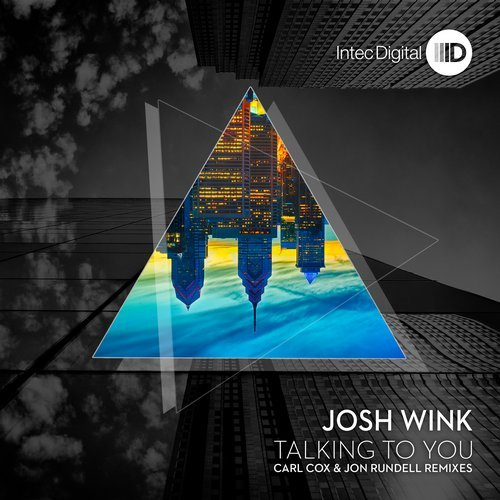 Josh Wink – Talking To You Remixes [ID111]