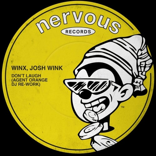 Josh Wink, Winx – Don't Laugh (Agent Orange DJ Re-Work) [NER24707]