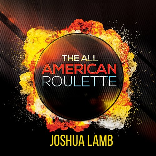 Joshua Lamb - The All American Roulette [361459 5169294]