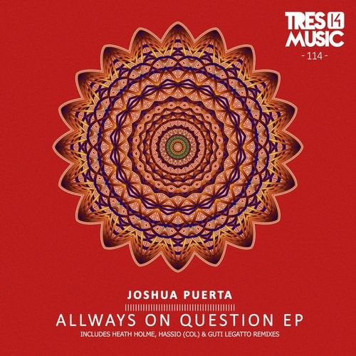 Joshua Puerta - Allways On Question EP [TR 14114]