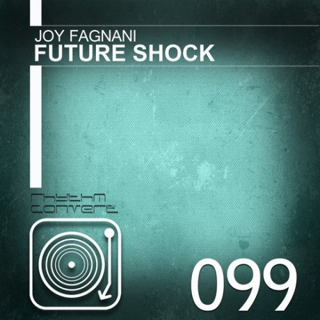 Joy Fagnani – Future Shock EP [RC099]