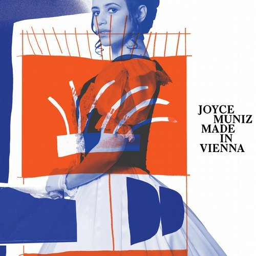 Joyce Muniz – Made In Vienna [EXPJM01D]