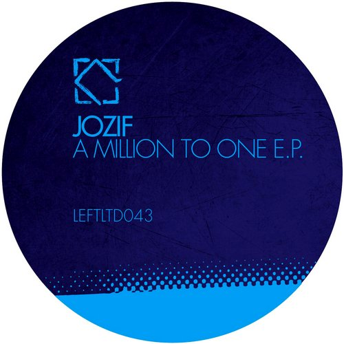 Jozif - A Million To One EP [LEFTLTD043]