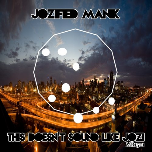 Jozified Manik - This Doesn't Sound Like Jozi [MR1501]