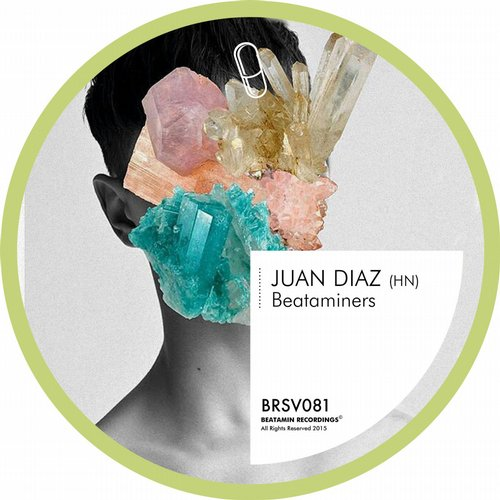 Juan Diaz (HN) - Beataminers [BRSV081]
